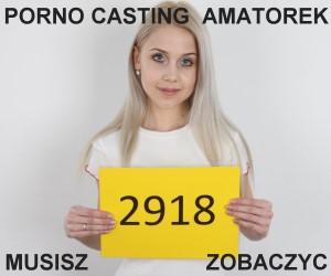 Natalia - casting do filmów porno, zdjêcia i filmy próbne by zostaæ gwiazd¹ porno 9